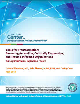 Tools for Transformation: Becoming Accessible, Culturally Responsive, and Trauma-Informed Organizations — An Organizational Reflection Toolkit
