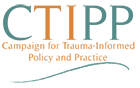 Campaign for Trauma-Informed Policy and Practice